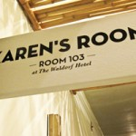 Karen's Room at the Waldorf Hotel