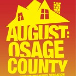 August: Osage County Opening Night