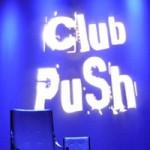Club PuSh at Performance Works