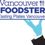 Vancouver Foodster Tasting Plates