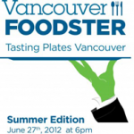 Vancouver Foodster's Tasting Plates Summer Edition