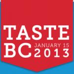 2013 Taste BC at Pan Pacific Hotel