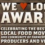 First Annual We Love Local Awards