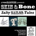 Skin & Bone: Salty Sailor Tales at the Vancouver Maritime Museum