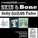 Skin & Bone: Salty Sailor Tales at the Vancouver Maritime Museum