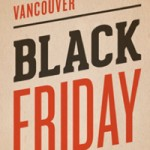 Stay in Town and Shop Local During Black Friday Vancouver