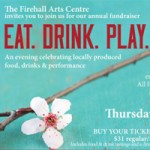 EAT.DRINK.PLAY.: A Benefit for Vancouver's Firehall Arts Centre