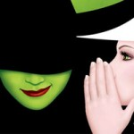 Ticket Alert! Broadway Across Canada Touring Announces Lottery for $25 Wicked Seats