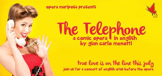 Opera Mariposa's The Telephone banner