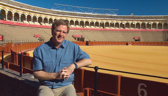 Rick Steves at a bullfight ring, sevilla