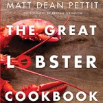 The Ultimate Lobster Experience with Chef Matt Dean Pettit