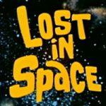 Netflix to Bring Sci-Fi Classic Lost in Space to Fans Old and New