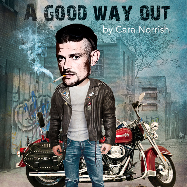 A Good Way Out by Cara Norrish