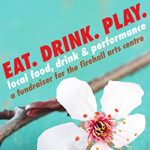 Firehall Arts Centre Presents Eat.Drink.Play., an Evening of Craft Beer, Spirits, Food and Local Performance