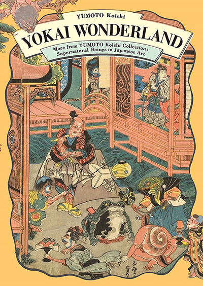 Yokai Wonderland - Supernatural Beings in Japanese Art