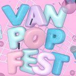 New Festival Alert: Van Pop Fest