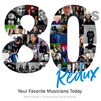 80s Redux: Your Favorite Musicians Today