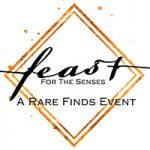 Mark Your Calendars! Rare Finds: A Feast for the Senses Turns 10