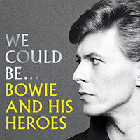 Bowie and His Heroes