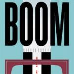 Rick Miller's Entertaining BOOM is Part History Lesson, Part Storytelling Marathon