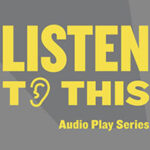 Arts Club Launches Listen to This Audio Project